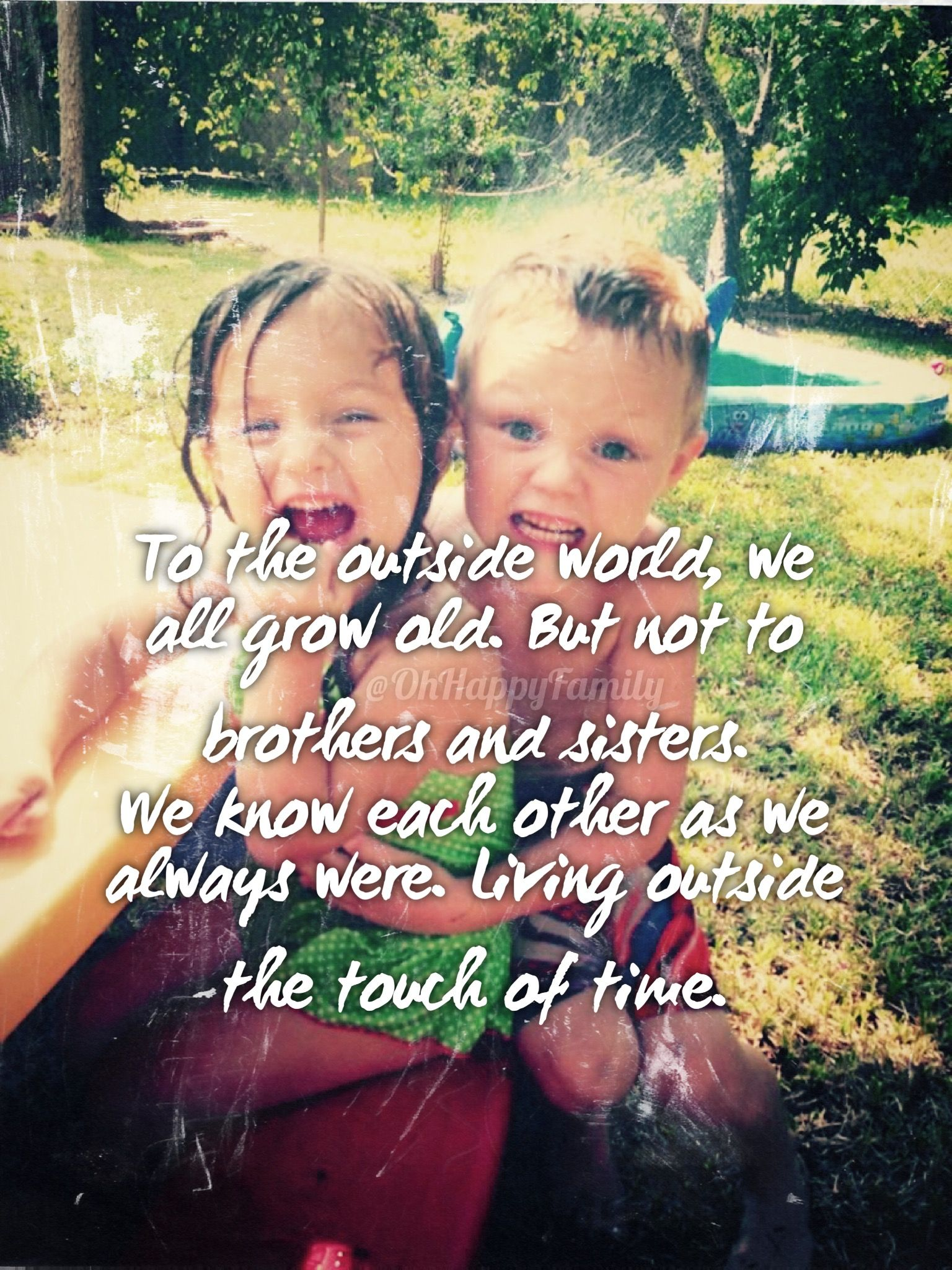 Sister And Brother Quote Kids Children Brother Quotes Sisters Outside World