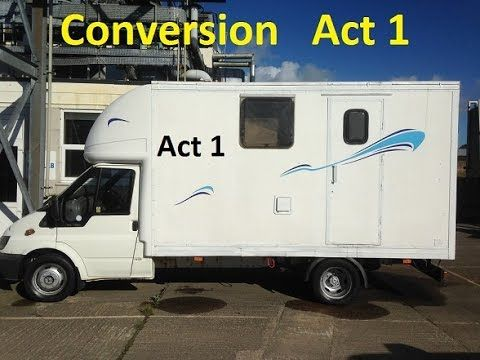 This Is The First Part In A Series Of Short Films Showing Construction Luton Transit Van Into Live Motor Home