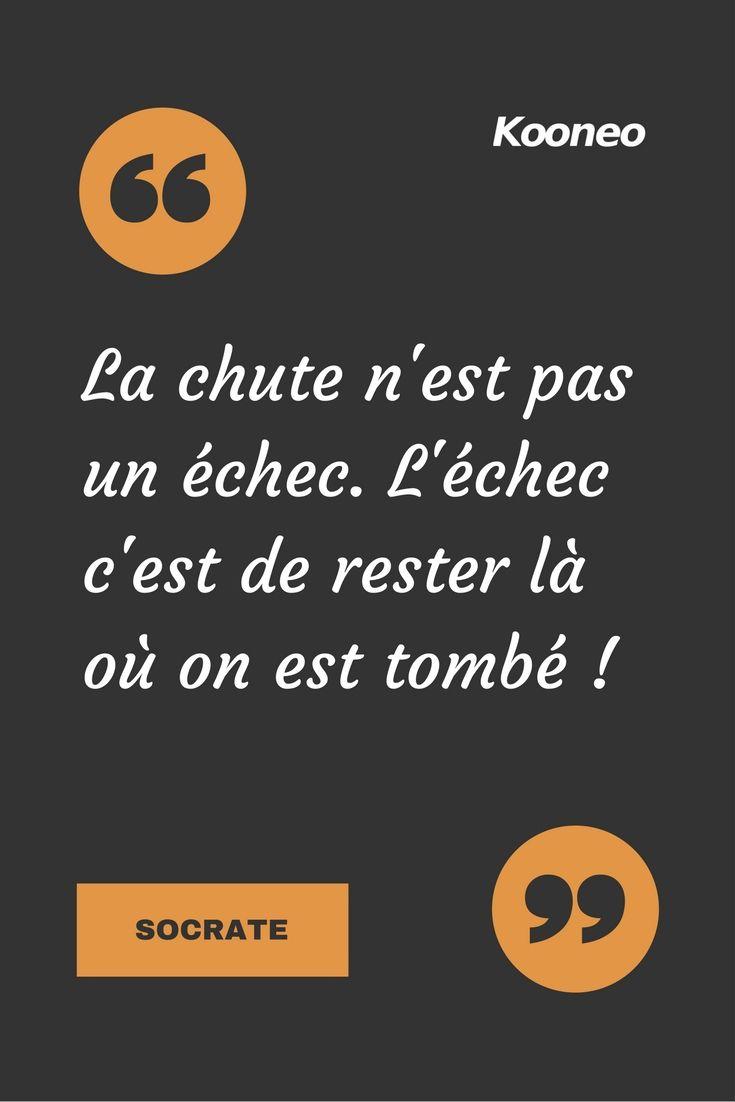 Citations La Chute N Est Pas Un Echec L Echec C Est De Rester