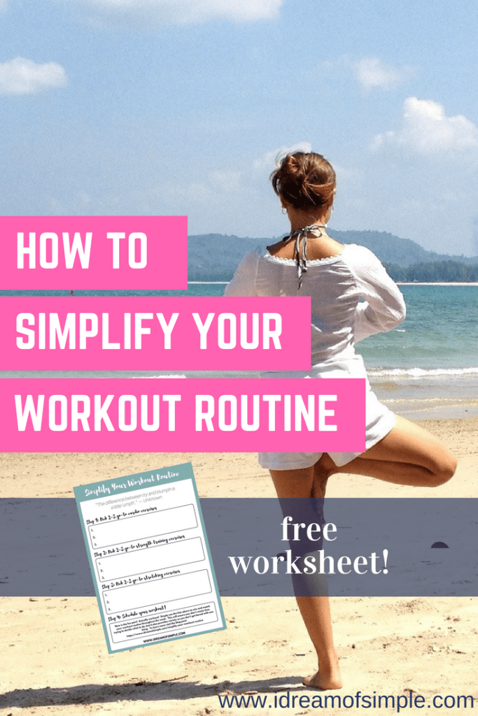 We all know we should exercise on a regular basis. But why is it so hard to actually do? Learn how to simplify your workout routine and make it a lasting habit. #fitness #simpleliving via @idreamofsimple