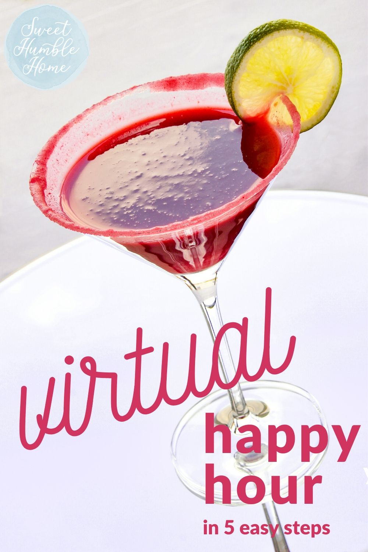 Virtual Happy Hour (5 Easy Steps) in 2020 Happy hour