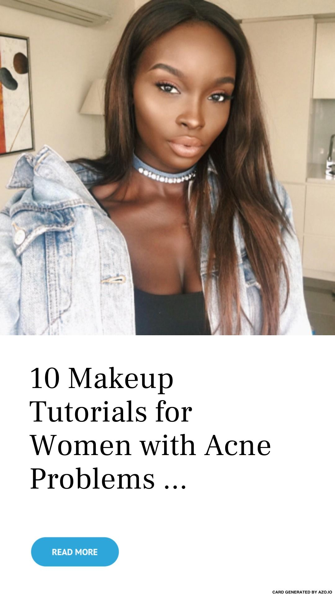 10 Makeup Tutorials for Women with Acne Problems