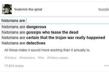 Image result for tumblr posts about history