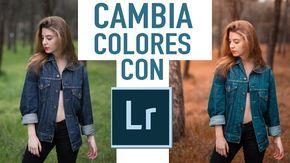 Cambia TOTALMENTE el COLOR de una Foto con Lightroom Tutorial en Español | Christian Hors - YouTube