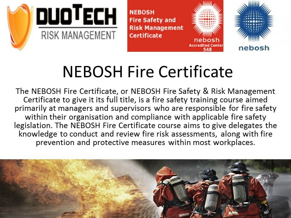 The Nebosh Fire Certificate Provides Fire Risk Assessment Training