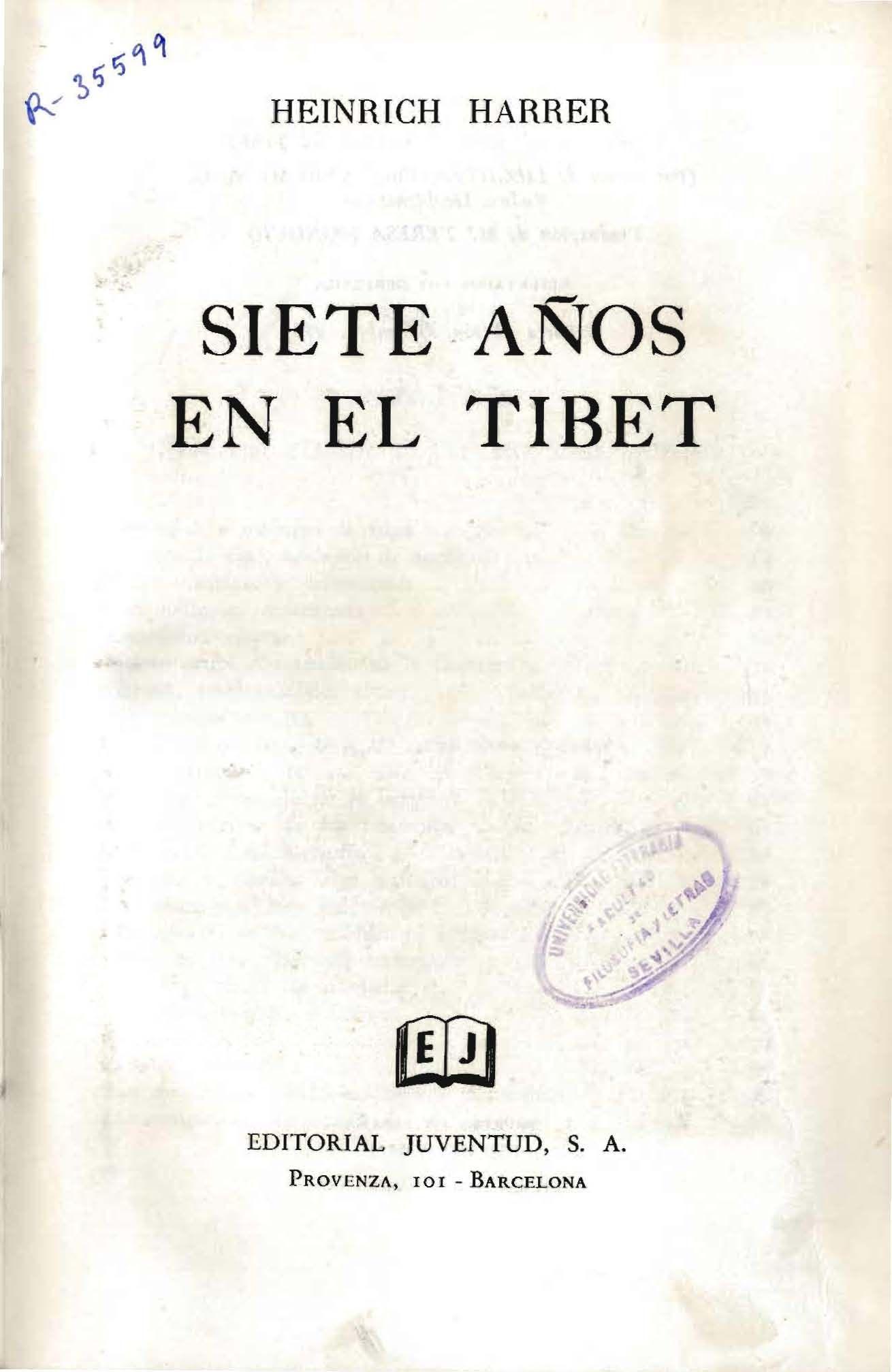 Siete Años En El Tibet Heinrich Harrer Http Fama Us Es Record B1170699 S16 Spi Libros De Viajes Siete Años En El Tibet Tíbet