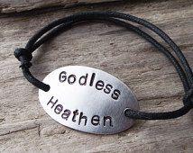 Less Heathen Metal Bracelet Atheist Hand Stamped Adjule Cord