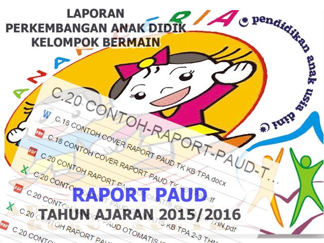 Contoh Raport Paud Terbaru 2016 Untuk Kk Tpa Tk Playgroup Aplikasi Pendidikan Sekolah