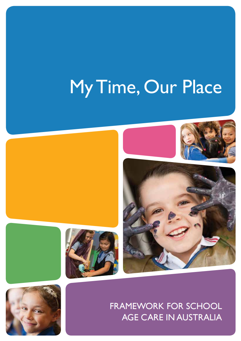 Educators Guide To The Framework For School Age Care In Australia My Time Our Place In 2020 No Time For Me After School Care Learning Framework