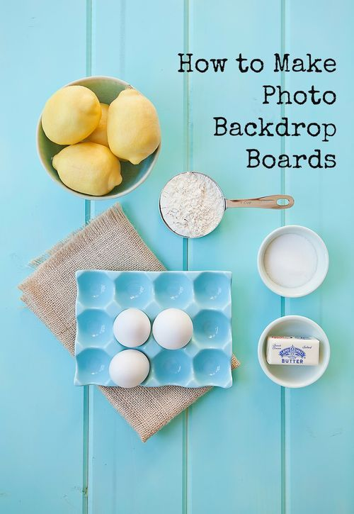 How To Make Backdrop Boards Inexpensive Diy Prop Boards Project For Blog Photograph Food Photography Props Diy Photography Food Photography Props Backgrounds