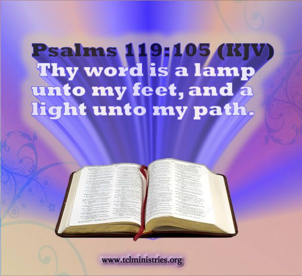 Nice Thy Word Is A Lamp Unto My Feet, And A Light Unto My Path.