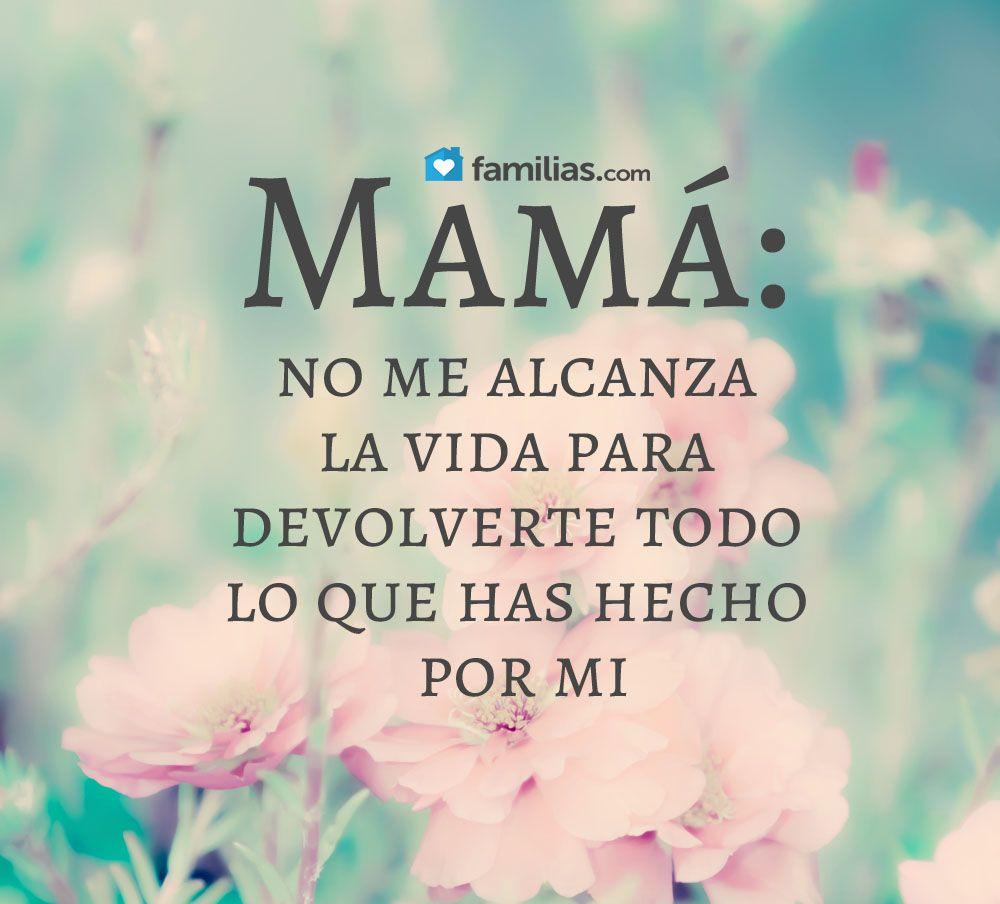 Gracias por todo mamá | frases para mama | Pinterest | Gracias por ...