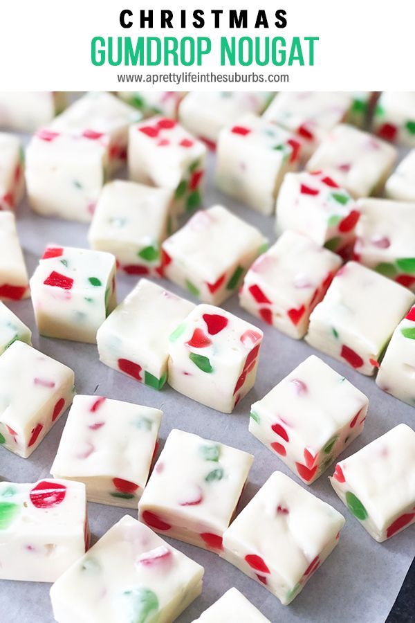 Easy Christmas Gumdrop Nougat Candy - A Pretty Life In The Suburbs