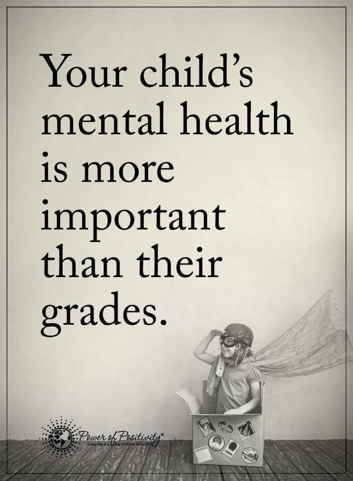 Your child's mental health is more important than their ...