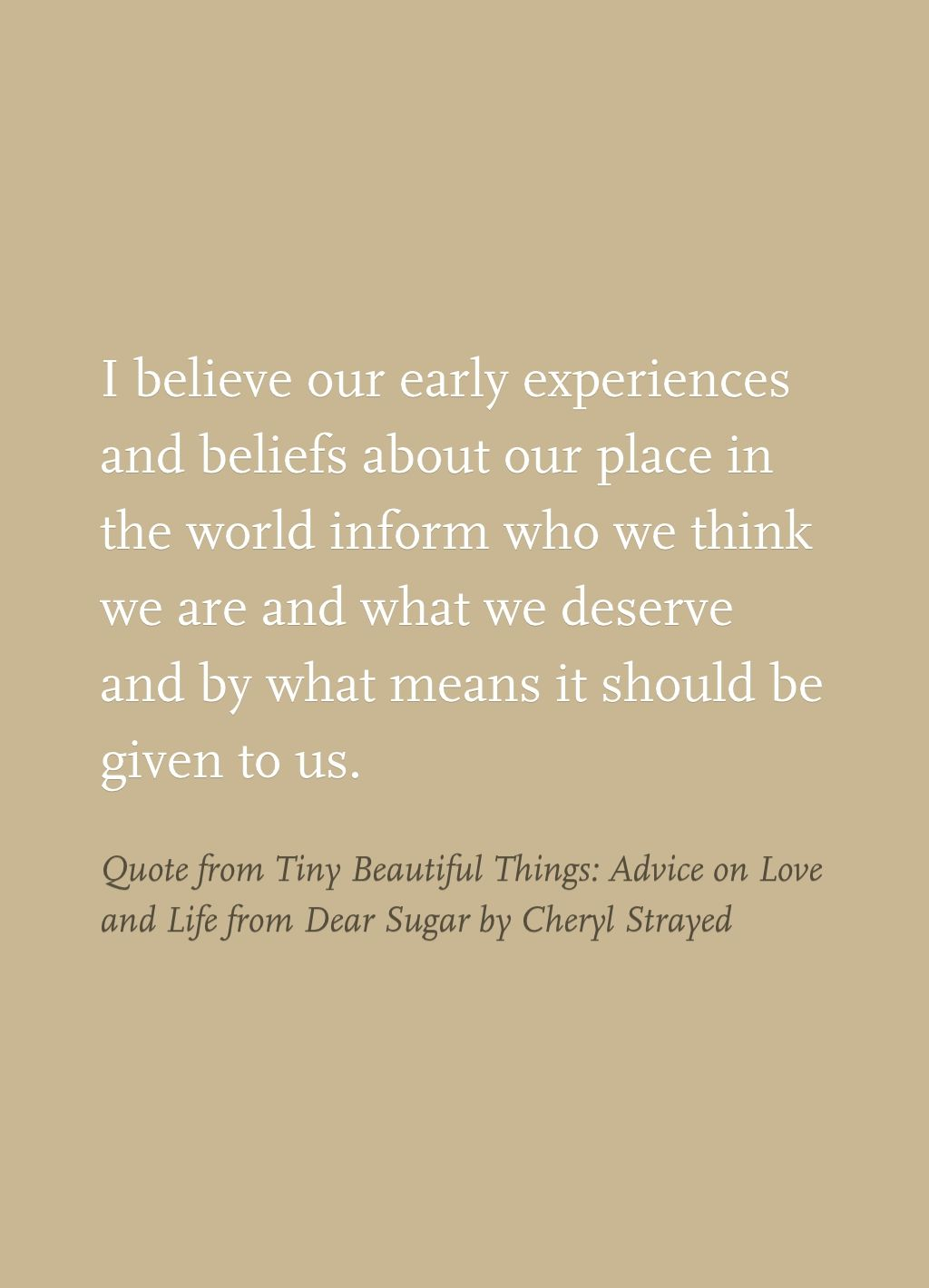 Quote From Tiny Beautiful Things Advice On Love And Life From Dear