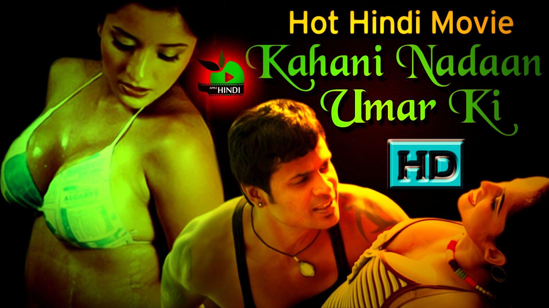 Hindi B Grade Bold Movie  Kahani Nadaan Umar Ki  Hot -2322