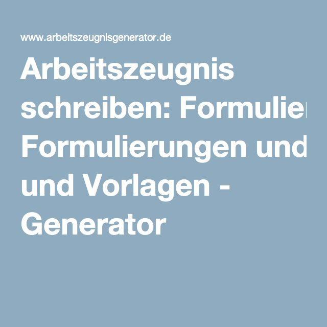 arbeitszeugnis schreiben formulierungen und vorlagen generator arbeitszeugnissegenerierenweiterbildungschreibenbewerbungvorlagengeneratoren - Generator Bewerbung