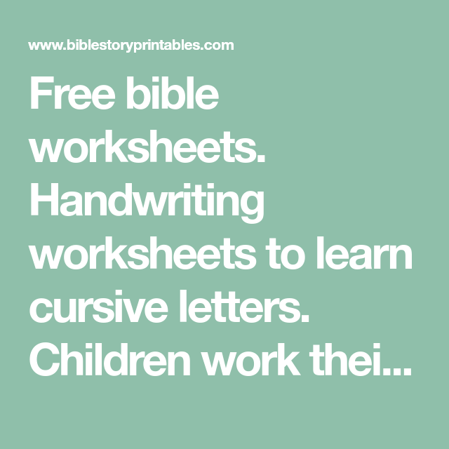 Free bible worksheets. Handwriting worksheets to learn cursive ...