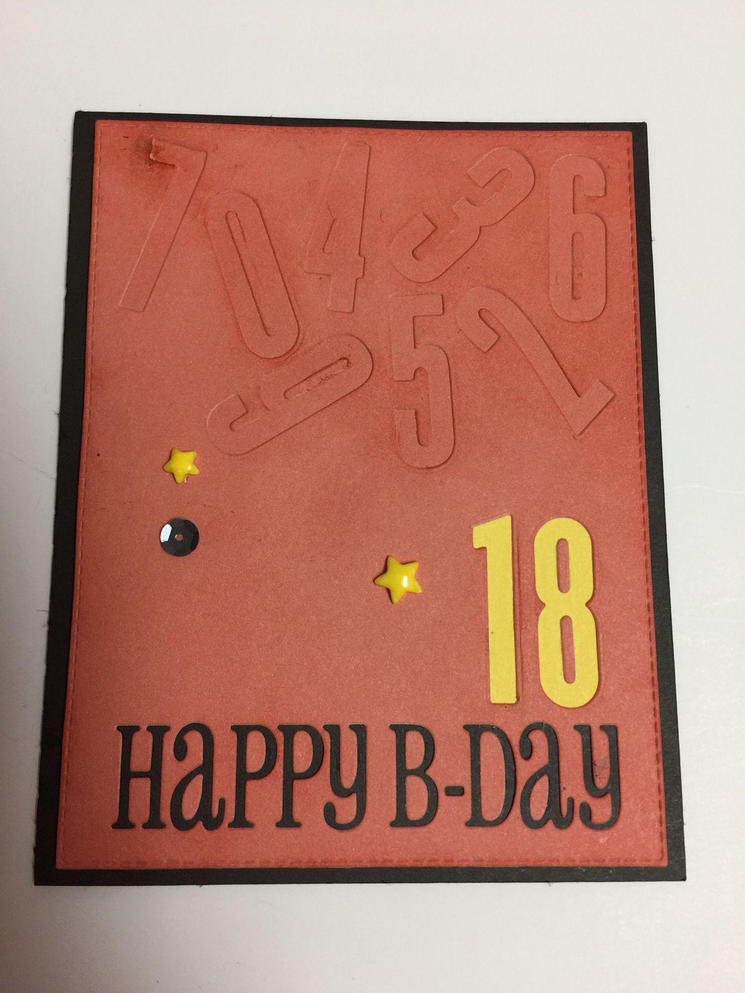 18 Tomorrow Phone Birthday Card Was My Cards Pinterest