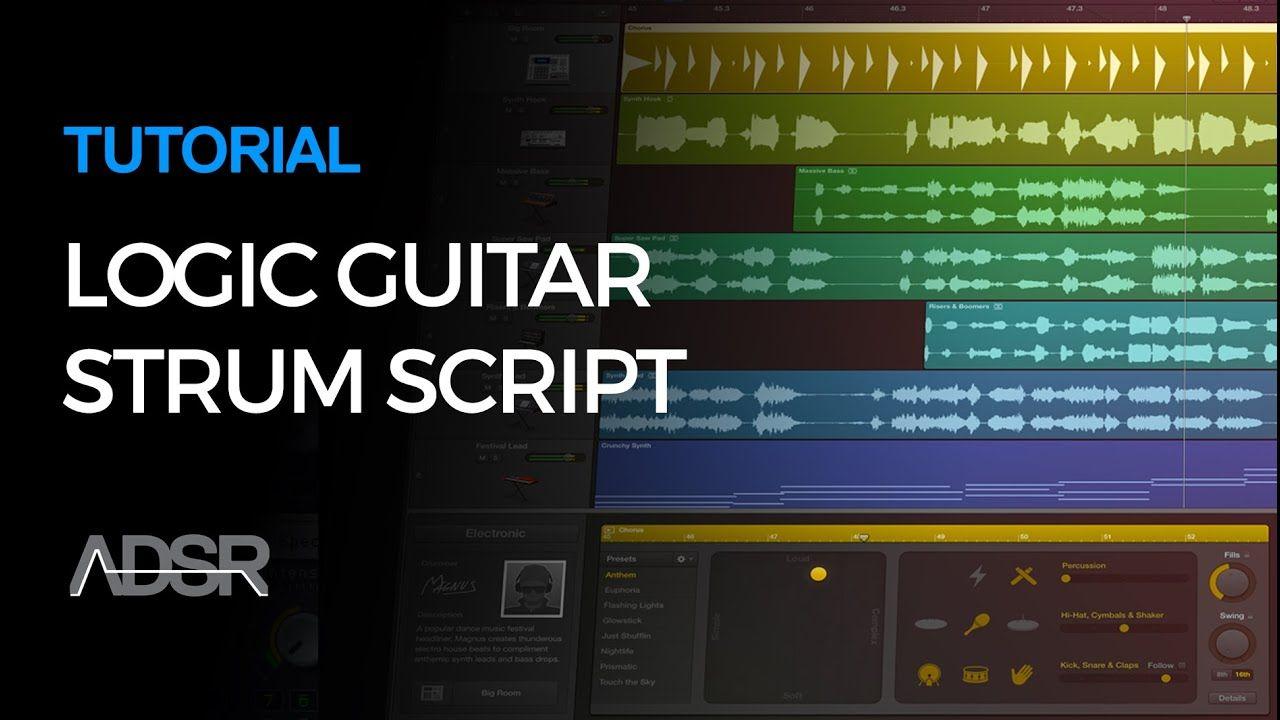 Logic Pro X Guitar Strumming Script in 2020 Logic pro