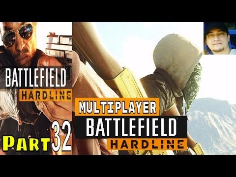 Battlefield Hardline Part 32 Multiplayer Walkthrough Gameplay Lets Play - YouTube