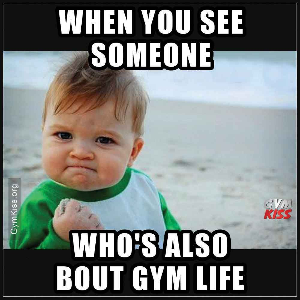 When You See Someone Whos Also Bout Gym Life Gym Memes Funny Gym Life Workout Memes