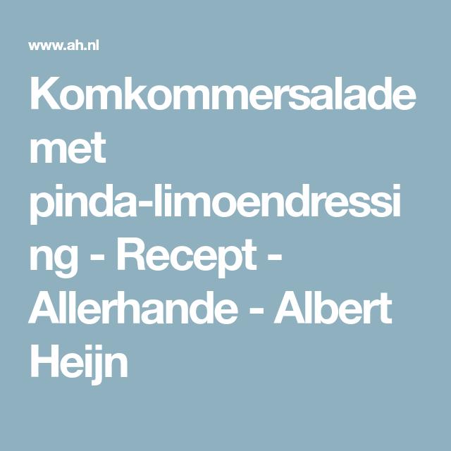 Komkommersalade met pinda-limoendressing - Recept - Allerhande - Albert Heijn
