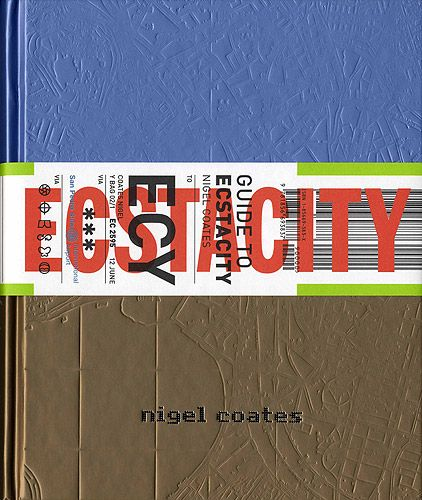 Guide To Ecstacity By Nigel Coates. Designed By The Award