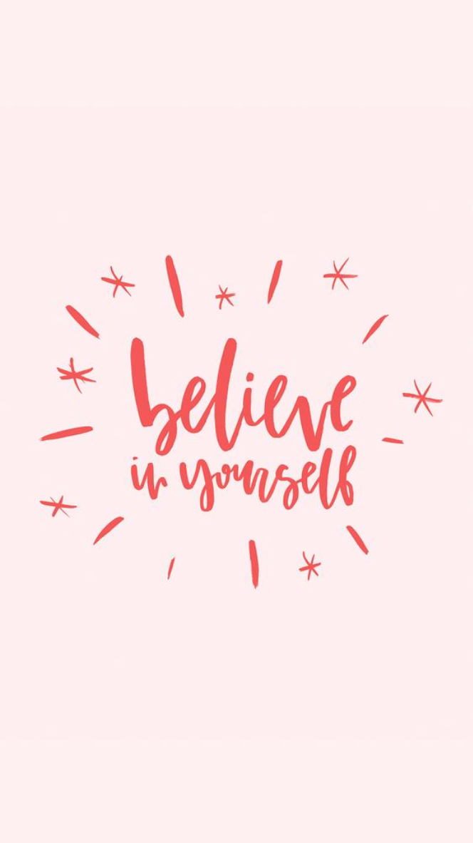 Believe In Yourself Kawaii Pen Shop Inspirational Quotes By Simplebeyond Wallpaper Quotes Words Quotes Phone Wallpaper Quotes