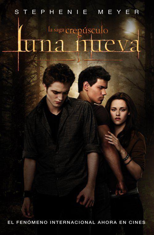 Luna Nueva New Moon Es Una Novela De Fantasia Y Romance Para Jovenes Creada Por Step Libros De La Saga Crepusculo Saga Crepusculo Luna Nueva Luna Nueva Libro