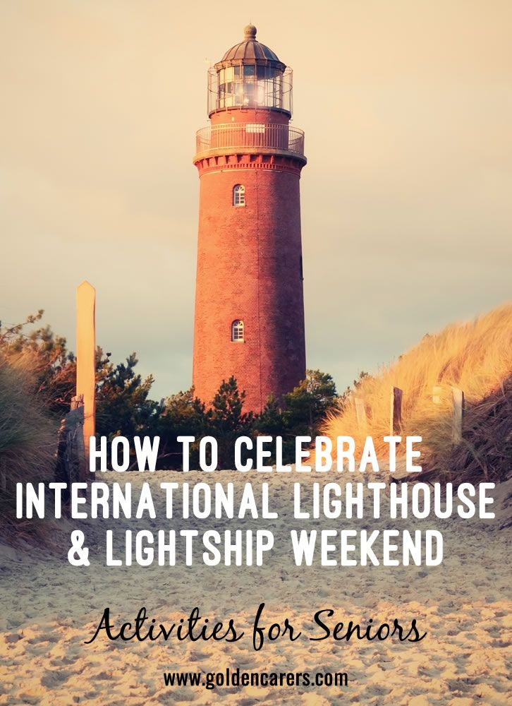 How to Celebrate Lighthouse Day: Lighthouses have been used for hundreds of years. They are becoming less and less important these days with the advances in GPS and radar systems although there are some still active.  Nevertheless, these beacons should be preserved and cherished. Like castles, they should remain present and fixed in the landscape.