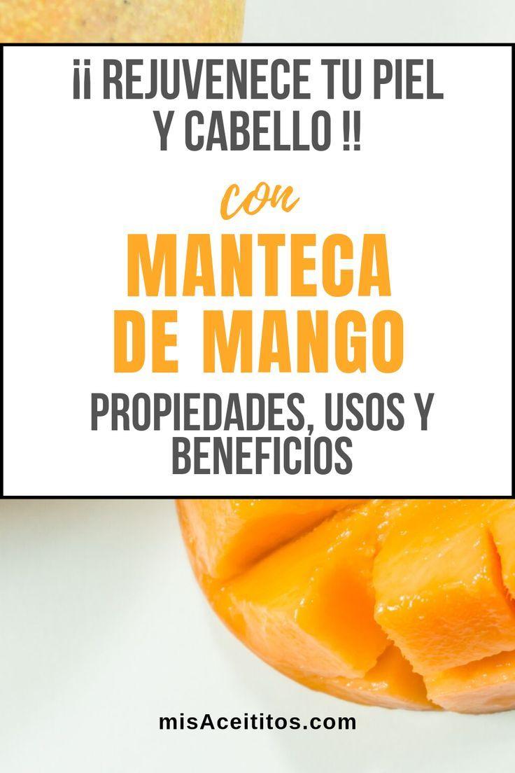 ▷ Manteca de Mango [ Propiedades, Beneficos y Usos