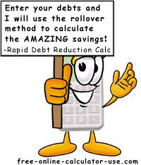 rapid debt reduction calculator with amazing rollover method my