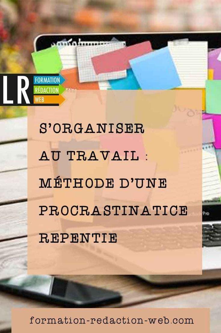 S Organiser Au Travail Methode D Une Procrastinatrice