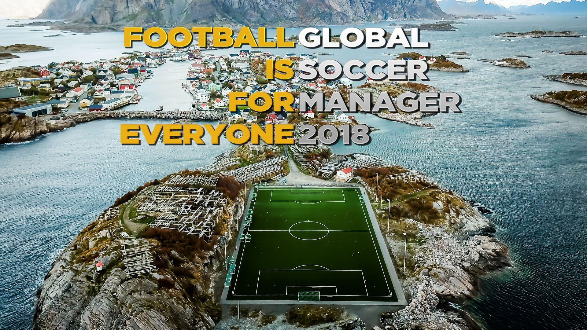 Global Soccer Manager 2018