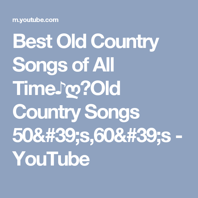 Best Old Country Songs of All Time♪ღ♫Old Country Songs