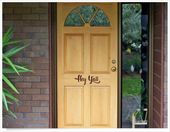 Hey yu0027all front door decal hey yau0027ll house by CEWgraphicsNdesigns : all door - pezcame.com