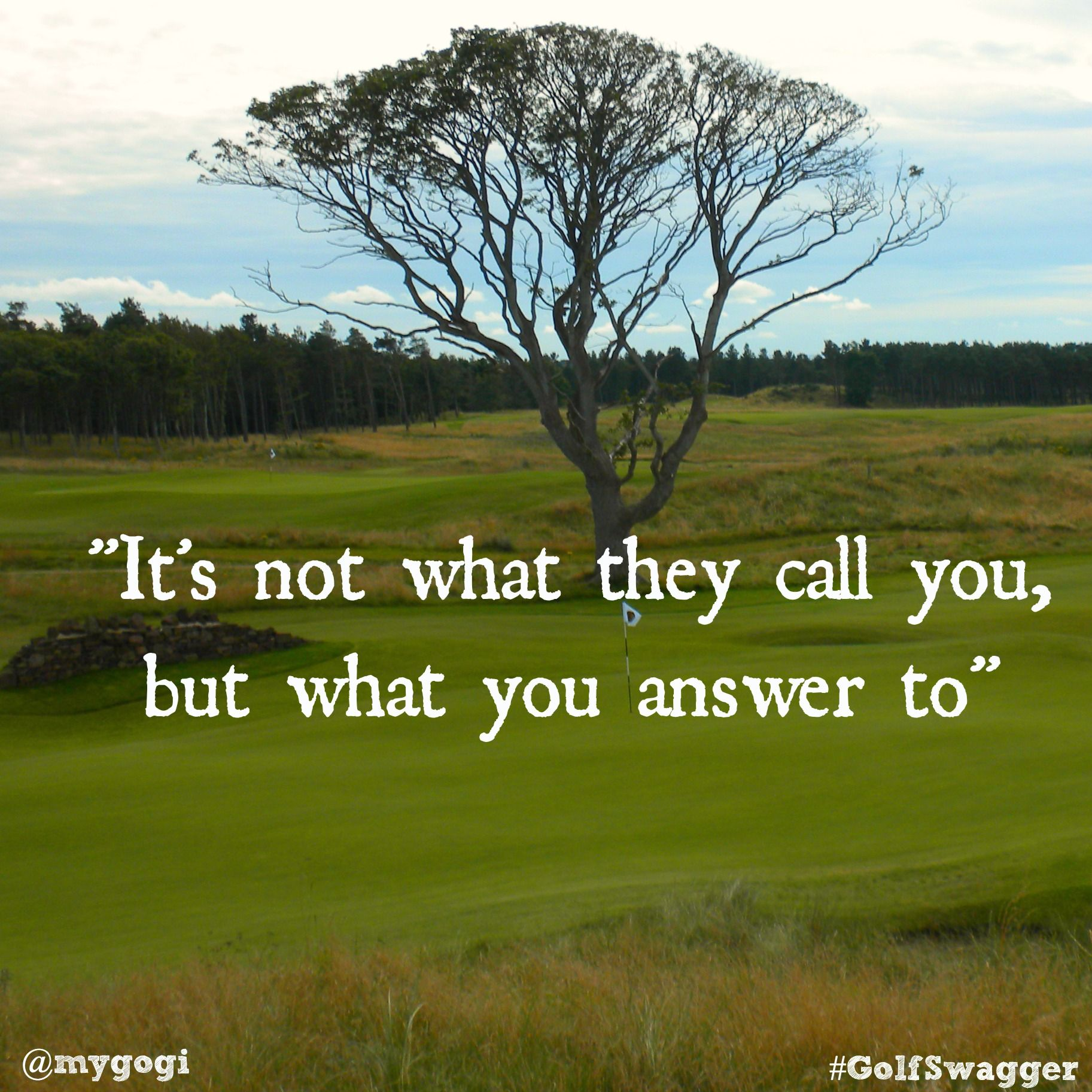 Golf Quotes About Life Be Careful How You Talk To Yourself.you Might Just Listen