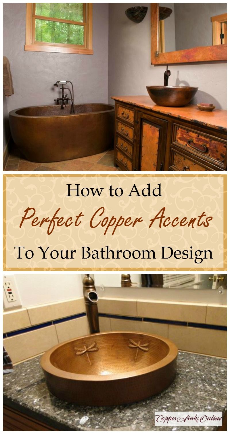 Add a Copper Accent to Your Bathroom | Copper accents, Bath tubs and ...
