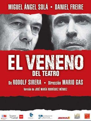 Noche y Día Gran Canaria: Teatro - 14/12: 'El veneno del teatro' en el Cuyás de Las Palmas