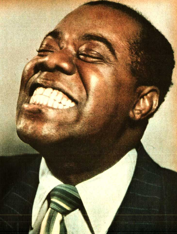 Louis Armstrong - Saw him live at the Minneapolis Auditorium 1960's. Greatest of the great.