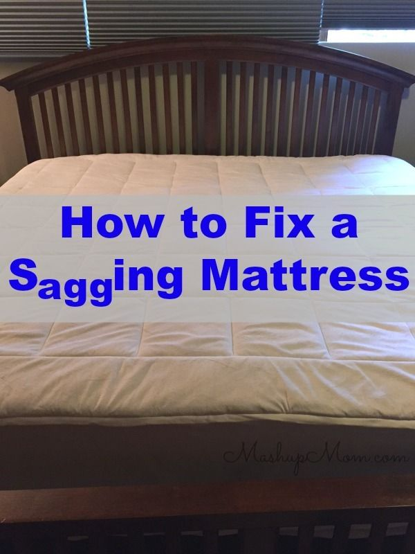 How To Fix A Sagging Mattress On The Cheap Can Do