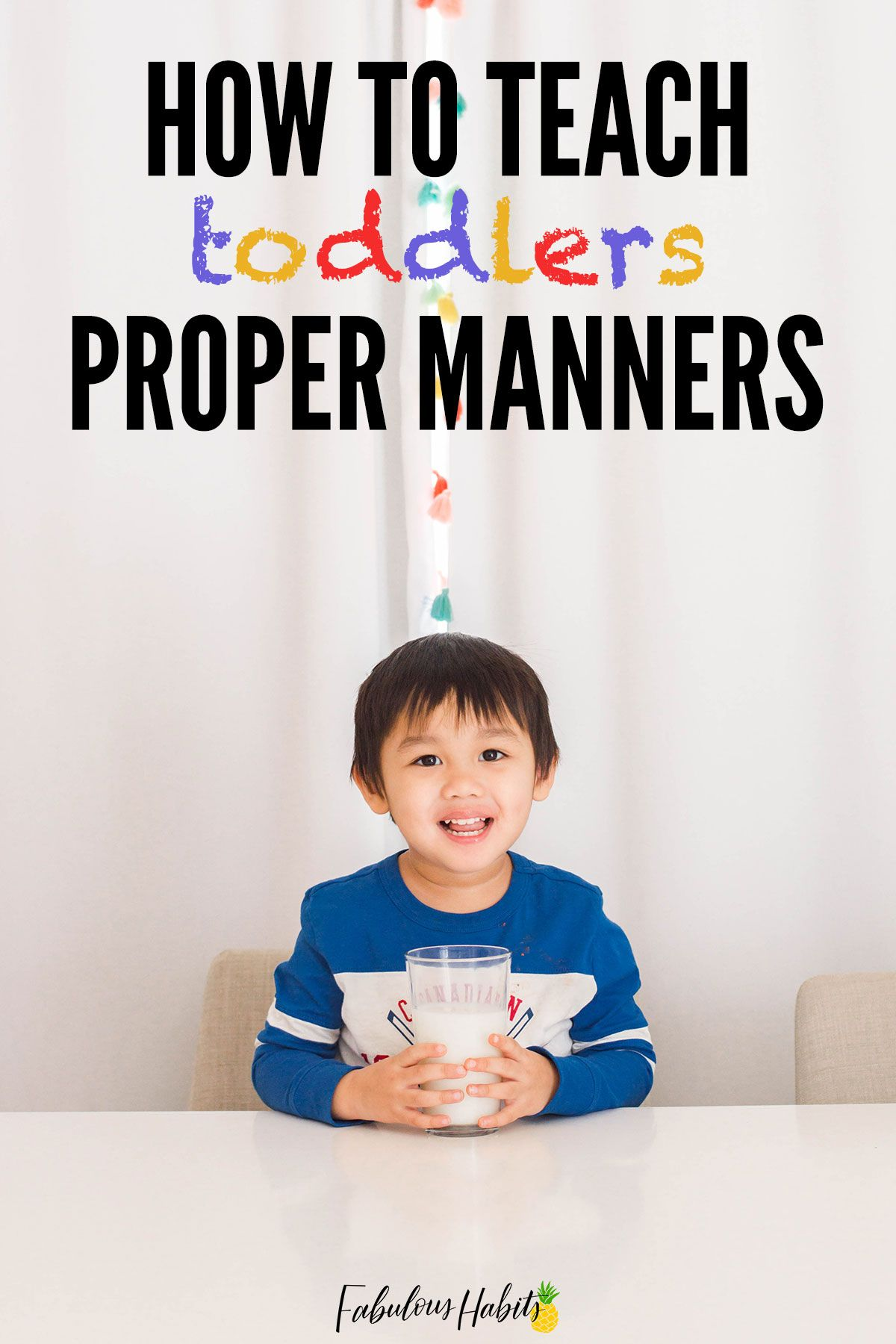 Practical Tips To Teach Toddler Manners In
