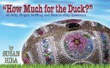 How Much for the Duck? 45 Silly, Stupid, Baffling, and Bizarre eBay Questions