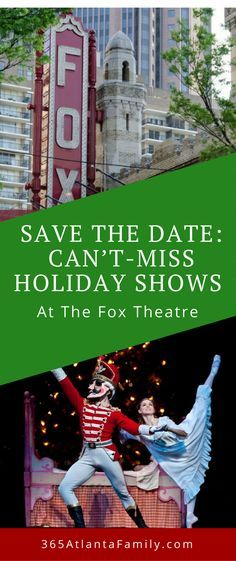 Save the Date: Can't-Miss Holiday Shows at the Fox Theatre   Atlanta ballet, Atlanta, Family travel