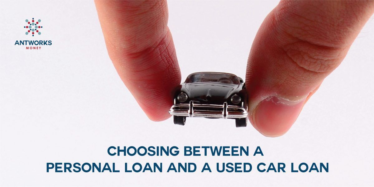 Looking To Finance Your Used Car Not Sure If A Personal Loan Or A Used Car Loan Works Better Read On To Find Out The Car Loans Personal Loans How To