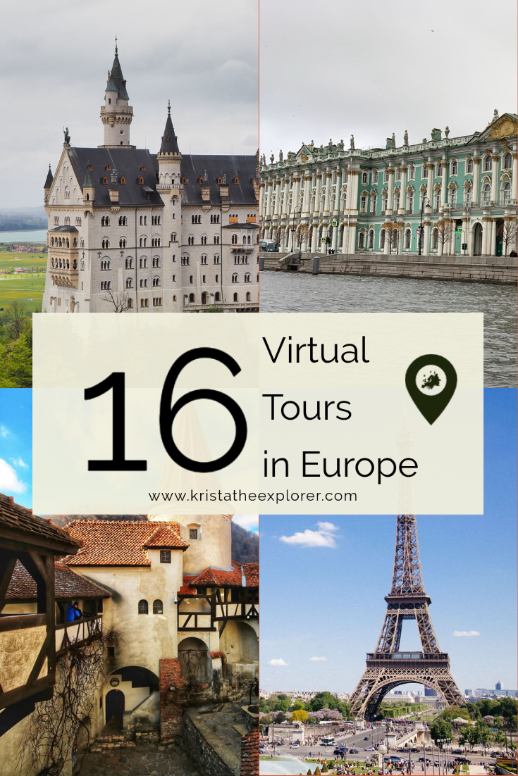 16 Virtual Tours In Europe You Can Take Right Now Krista The Explorer Europe Travel Places Virtual Travel Europe Travel Destinations