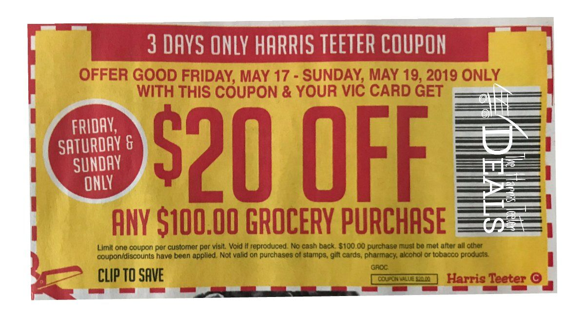 20 Off 100 Harris Teeter Coupon Starts Today The Harris Teeter Deals Harris Teeter Coupons Harris Teeter Coupons