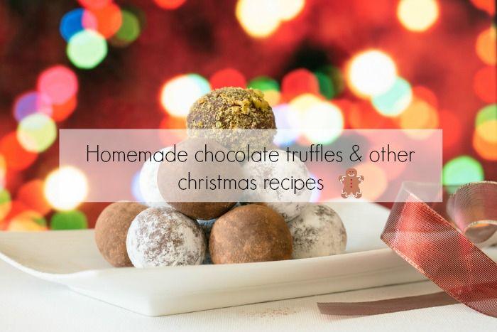 Homemade chocolate truffles and loads more Christmas recipe inspiration