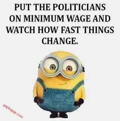 Funny Minion Joke About Politician Vs. Minimum Wage